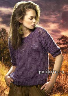 На каждый день. Фиолетовый пуловер-реглан с короткими рукавами. Вязание спицами