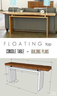 Free building plans and step by step instructions how to make this cool floating top console table. I love the live edge slab but could be done with 2 x 12's too!