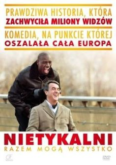 """Nietykalni"" (""Intouchables""), reż., scen. Olivier Nakache, Eric Toledano. Obsada: Francois Cluzet, Omar Sy, Anne Le Ny. 108 min."