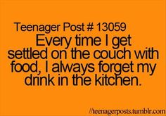 I was too comfortable! Teenager posts