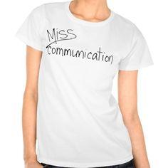 Miss Communication t-shirt