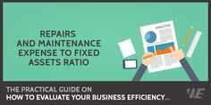 Repairs and Maintenance Expense to Fixed Assets Ratio  Read the full article on our website: http://rebrand.ly/nw34  #EfficiencyRatio, #FinancialRatioAnalysis