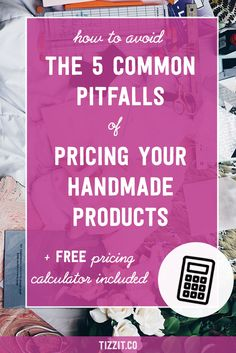 Pricing your handmade products is a crucial step for any shop owner. Are you doing one of these 5 costly mistakes? Free pricing calculator included! https://www.tizzit.co/5-common-pitfalls-pricing-handmade-products/