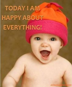 baby happy about everything!