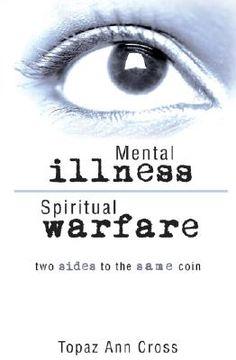 Spiritual Attack or Mental Illness?