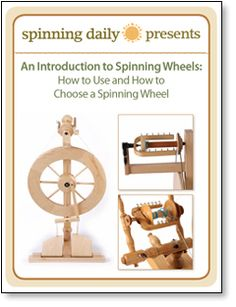 Introduction to Spinning Wheels: Free eBook on How to Use and How to Choose a Spinning Wheel + Bonus Guide on How to Ply Yarn