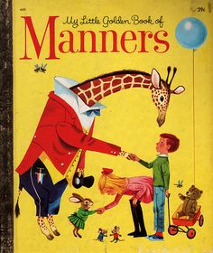 Little Golden Book - manners - every child needs to read this book