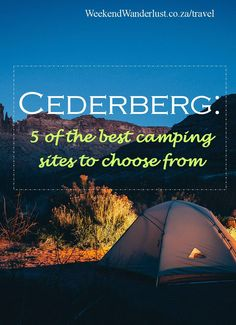 Camping in the Cederberg is definitely a bucket-list experience. Not only is there so much to see and do there, the Cederberg is also suitable for everyone.