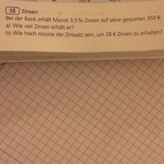 Lösung für a :8,75€  Für b:8%  Ich will echt wissen wie das geht. Vielen Dank