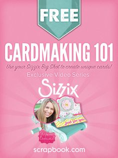 Cardmaking 101 -  Stephanie Barnard teaches you the basics of cardmaking using your Sizzix Big Shot. You'll learn how to create beautiful, original cards that your friends and family will love receiving and you'll love creating.