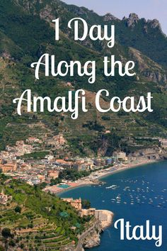 One Day Along the Amalfi Coast of Italy. Stunning beauty of Italy's stunning coastline! Great for those arriving in the port of Naples on a Mediterranean Cruise.