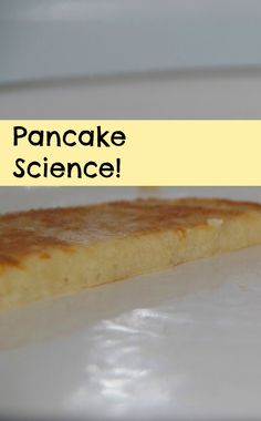 Pancake Science