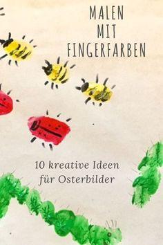 10 Ideen für das Malen mit Fingerfarben - bunte Frühlingsbilder - DIY mit Kindern für Ostern. Auch für Kinder unter 3 leicht zu basteln.