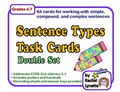 This is a double set of task cards for helping students understand three types of sentences: simple, compound, and complex. The first 32 cards are multiple choice and focus on identifying types of sentences. The second set (also 32 cards) requires students to work with the three types of sentences; adding or taking away phrases to change the sentence type, or in some cases, combining sentences or separating them. $
