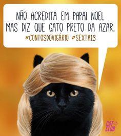 Gato preto não dá azar! Dá AMOR! Ótima sexta feira 13!