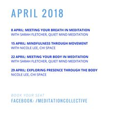 Our inaugural Meditation Collective program for APRIL 2018