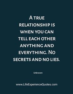 Life Experience Quotes: A true relationship is when you can tell each othe.((( I will trow up if I open my mouth .that sick ! Lie To Me Quotes, Life Quotes, Telling Lies Quotes, Truth And Lies Quotes, Love And Trust Quotes, Happy Quotes, Opening Up Quotes, Life Experience Quotes, Distance Relationship Quotes