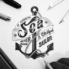 #Smooth #sea never made a skillful #sailor Wise stuff from @_emmanueladjei #handmadefont