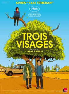 Trois Visages / Three Faces: Three actresses at different stages of their career. One from before the 1979 Islamic Revolution, one popular star of today known throughout the country and a young girl longing to attend a drama conservatory.