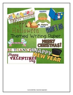 14 pages of themed writing paper!!!  Topics of writing paper include:  Back to School, Halloween, Birthday, Father's Day, Mother's Day, Christmas, ...