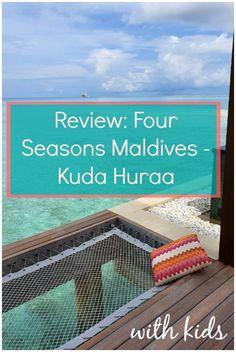 Four Seasons Maldives: Kuda Huraa with kids - mummytravels Visit Maldives, Maldives Resort, Maldives Travel, Thailand Travel, Bangkok Thailand, Hawaii Travel, Italy Travel, Asia Travel, Travel Usa