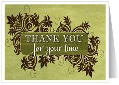 Thank You For Your Time Greeting Card