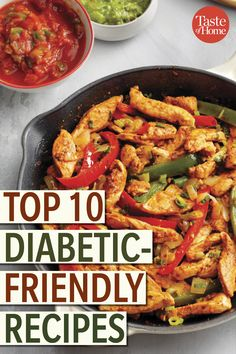 Top 10 Diabetic-Friendly Recipes Top 10 Diabetic-Friendly Recipes<br> Who says diabetic-friendly food has to be boring? Take a look at our highest-rated diabetic-friendly foods that are packed with flavor. Best Egg Recipes, Best Vegetable Recipes, Best Appetizer Recipes, Best Seafood Recipes, Best Salad Recipes, Bean Recipes, Italian Recipes, Dairy Recipes, Low Sugar Recipes