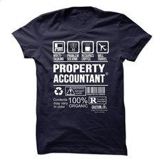 PROPERTY-ACCOUNTANT - Multi tasking - personalized t shirts #teeshirt #vintage t shirt