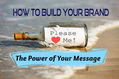 What you say and how people perceive you will ultimately determine your success. Find out the power in determining what your message is for your Brand!