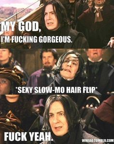 I whip my hair back and forth!