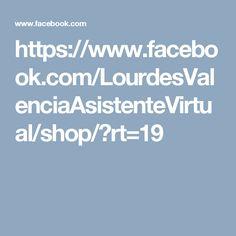 https://www.facebook.com/LourdesValenciaAsistenteVirtual/shop/?rt=19