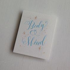 Body and Mind お世話になっているピラティス スタジオ ラ フォンテさんの2周年記念に。 #calligraphy #moderncalligraphy #script #handwriting #copperplate #modern #カリグラフィー #モダンカリグラフィー