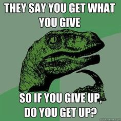 PART Write a Philosoraptor Question! PART Teacher redistributes the Philosoraptor questions and students answer the question they have been given. Funny Stuff, Funny Pics, Funny Humor, Funny Things, Funny Images, Math Humor, It's Funny, Memes Humor, Class Memes
