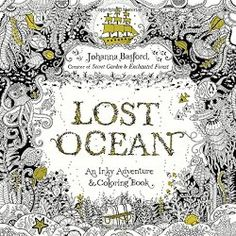 Lost Ocean: An Inky Adventure and Coloring Book __ bohemianizm Holiday Gift Guide 2015: 75 Awesome Art-Related Present Ideas | bohemianizm