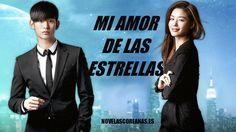 Mi amor de las estrellas | NOVELAS COREANAS EN ESPAÑOL LATINO ONLINE