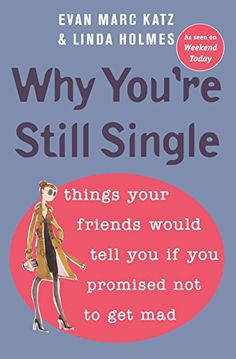 Marketing management 4th edition book pinterest books why youre still single things your friends would tell you if you promised fandeluxe Image collections