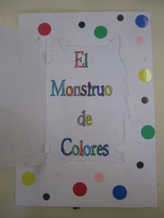 Proyecto: El Monstruo de Colores – El Alma de mi Aula Spanish Colors, Kids Class, Yoga For Kids, Children's Literature, Emotional Intelligence, School Classroom, Ideas Para, Kindergarten, Homeschool