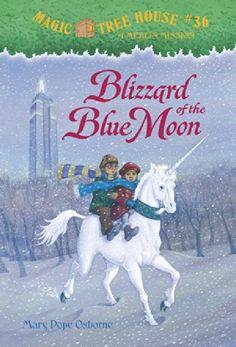 Blizzard of the Blue Moon (Magic Tree House, No. 36) by Mary Pope Osborne.