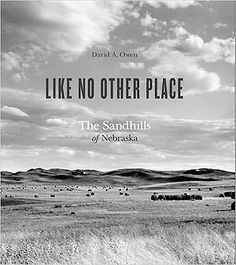 Review: Author lives, describes the good life in the Sandhills : Ground Zero