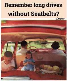 Do you remember long drives without seatbelts? My Childhood Memories, Great Memories, Nostalgia, My Generation, I Remember When, Good Ole, Thats The Way, My Memory, The Good Old Days