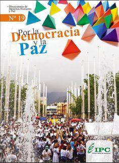 Boletín N° 19 Por la Democracia y la Paz – Observatorio DDHH y Paz del IPC