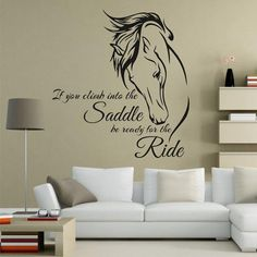 Wall Decal Vinyl Art - Quote - If You Climb Into the Saddle Be Ready for the Ride