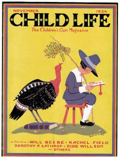 The November 1934 Thanksgiving themed cover of Child Life magazine illustrated by Fernande Combet. #vintage #1930s #Thanksgiving #illustrations