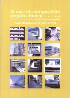 Temas de composición arquitectónica.~volumen 9,~Naturaleza y artefacto http://encore.fama.us.es/iii/encore/record/C__Rb2657805?lang=spi