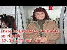 Entre hospitales y mi mamá se cambió el look? - 12, 13 y 14/06/17