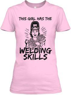 Welder Girls Have All The Fun | Teespring