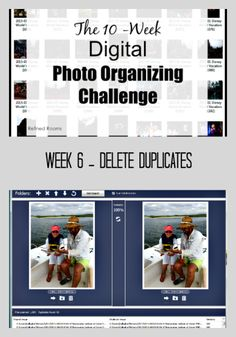 Week 6 – Remove Duplicates {Digital Photo Organizing Challenge}