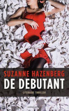 De Debutant, Suzanne Hazenberg | Momlit Suzanne, Thrillers, Movie Posters, Movies, Debutante, Films, Thriller Books, Film Poster, Cinema