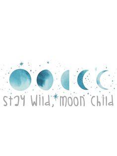 Stay Wild, Moon Child by mrsalbert