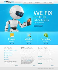 Fix Broken Cell Phones! - Web Design Template~ Visit www.robotforce.com for Your very own CUSTOMIZED Version of this Web Design Template! ~